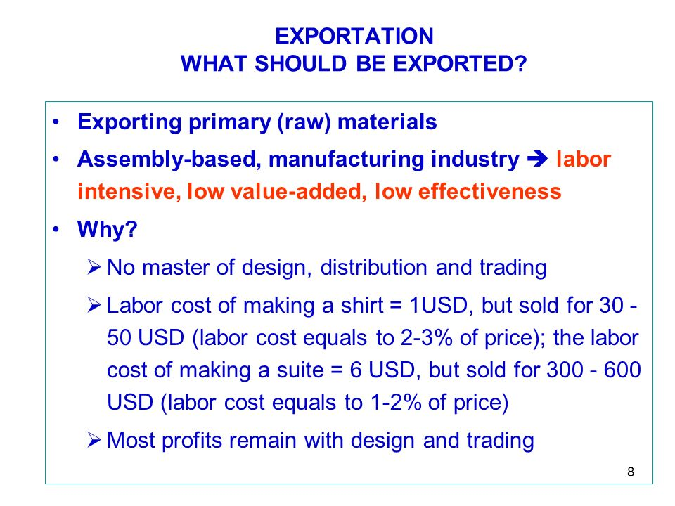 8 EXPORTATION WHAT SHOULD BE EXPORTED.