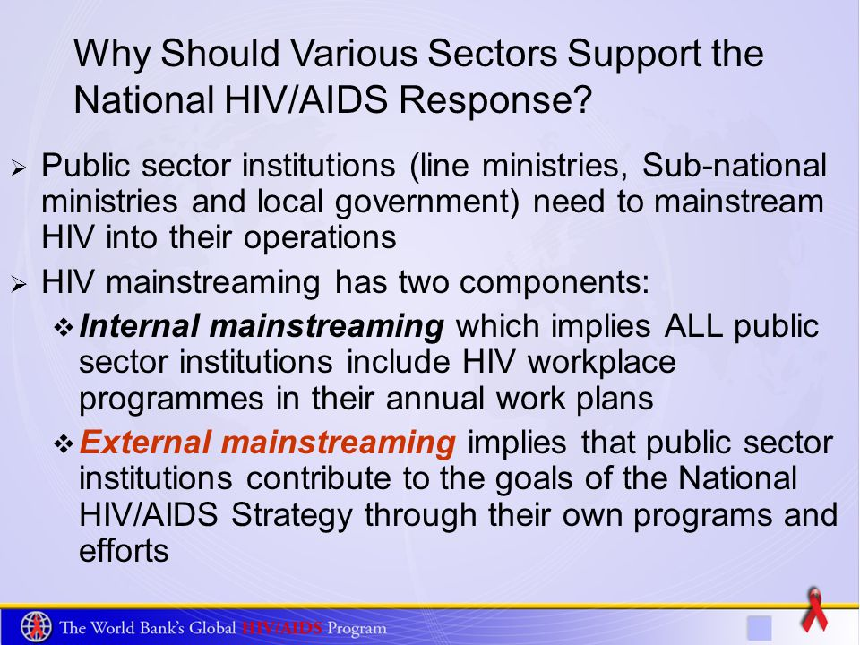 Why Should Various Sectors Support the National HIV/AIDS Response.