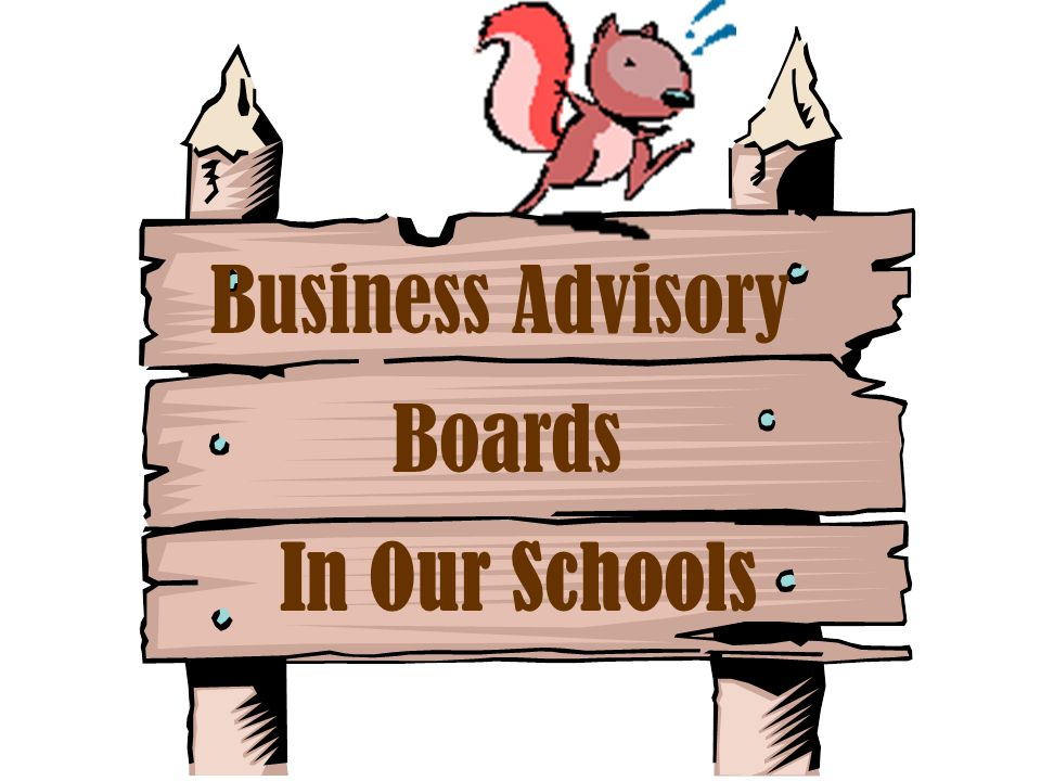 Business Advisory Boards In Our Schools