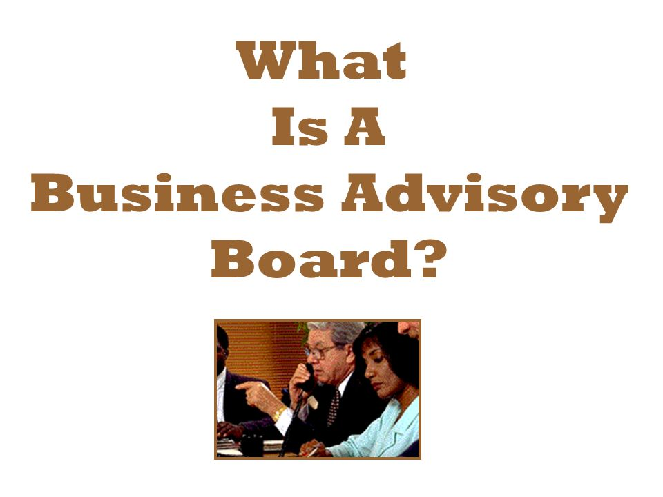 What Is A Business Advisory Board