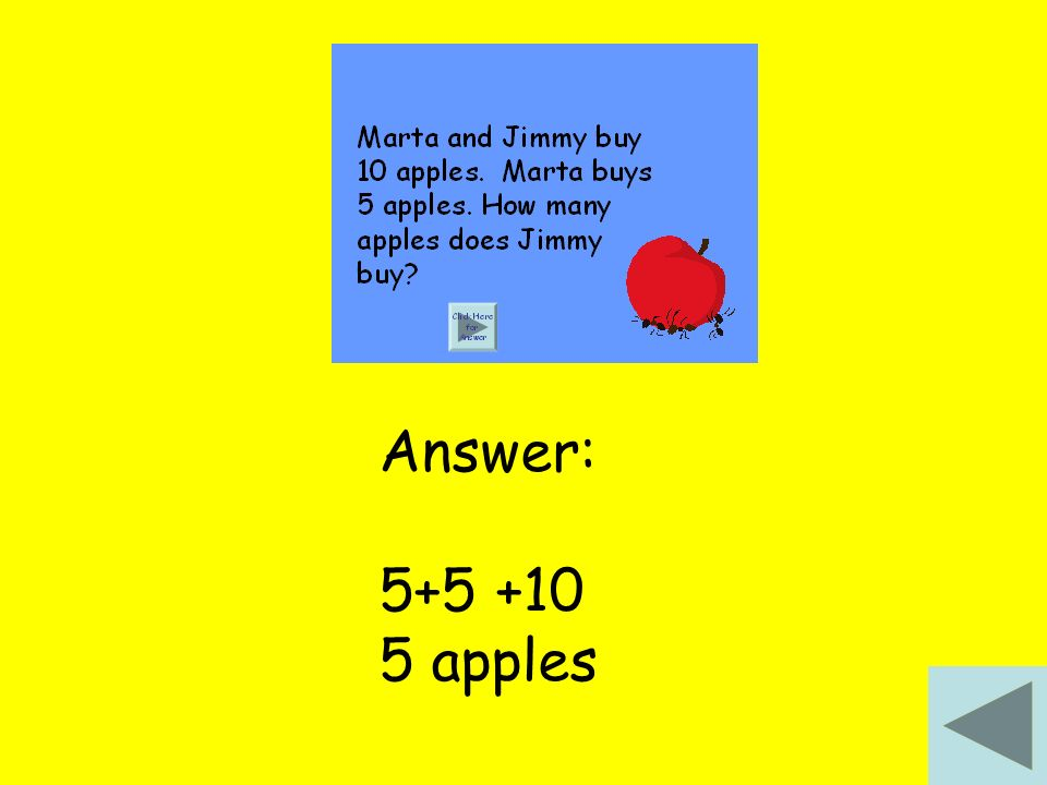 Answer: 5+5 +10 5 apples