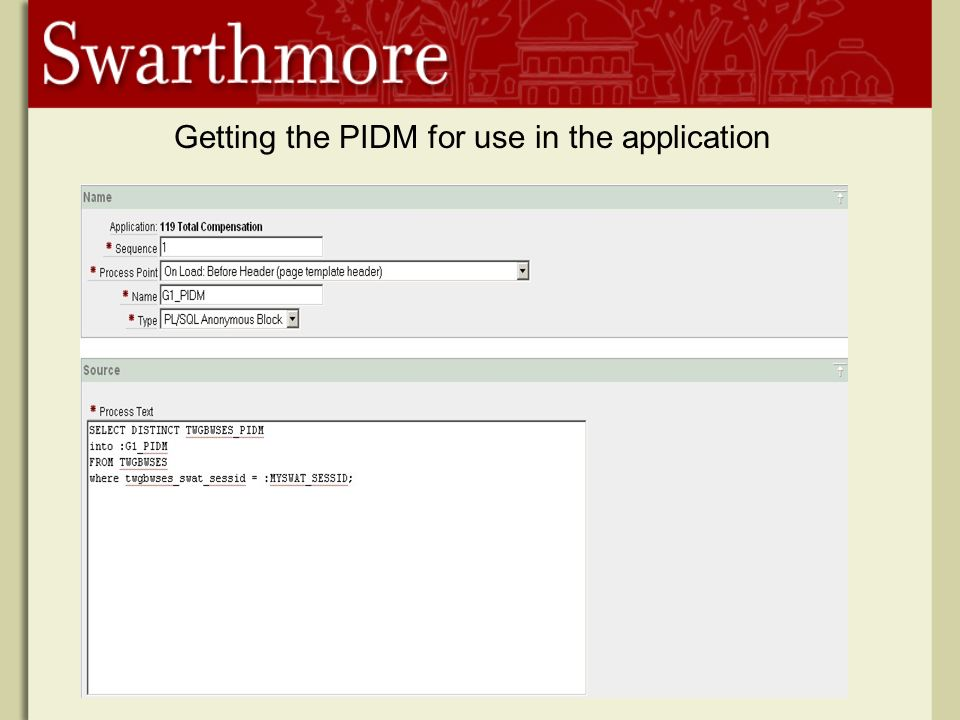 Getting the PIDM for use in the application