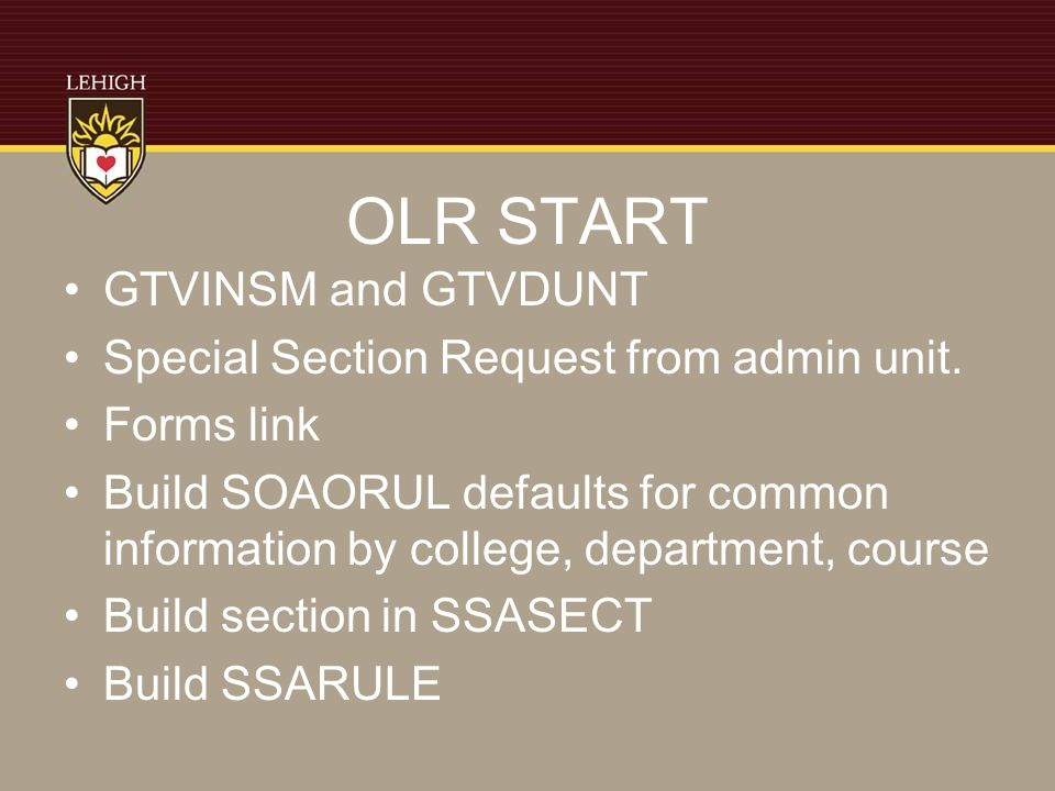 OLR START GTVINSM and GTVDUNT Special Section Request from admin unit.