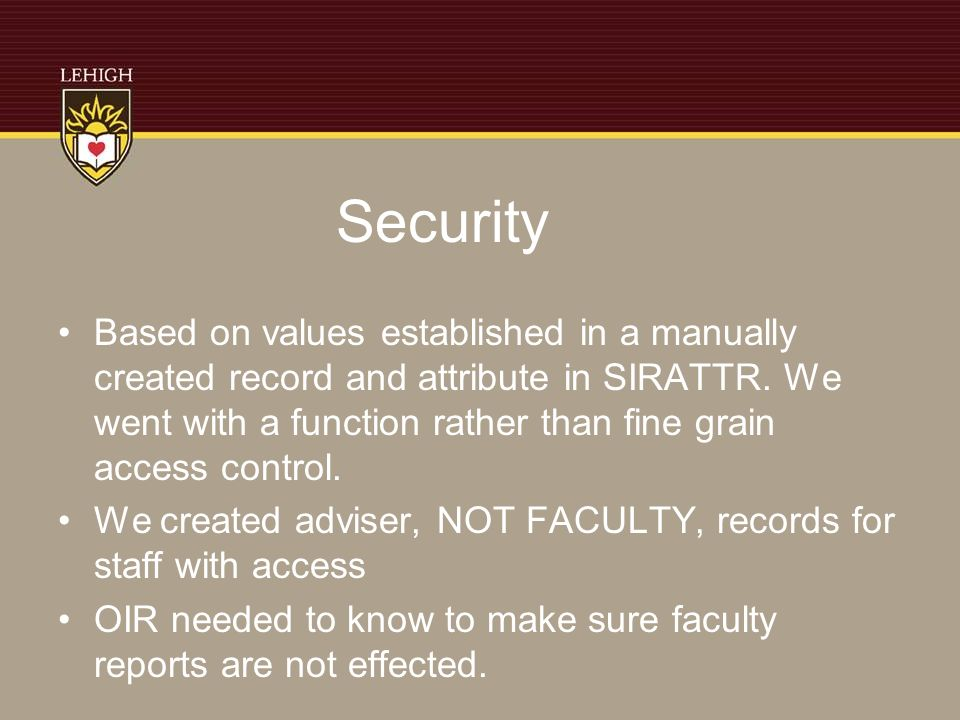 Security Based on values established in a manually created record and attribute in SIRATTR.