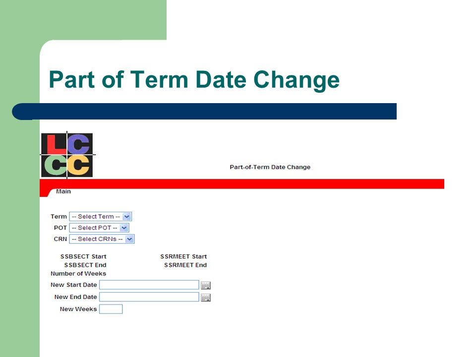 Part of Term Date Change