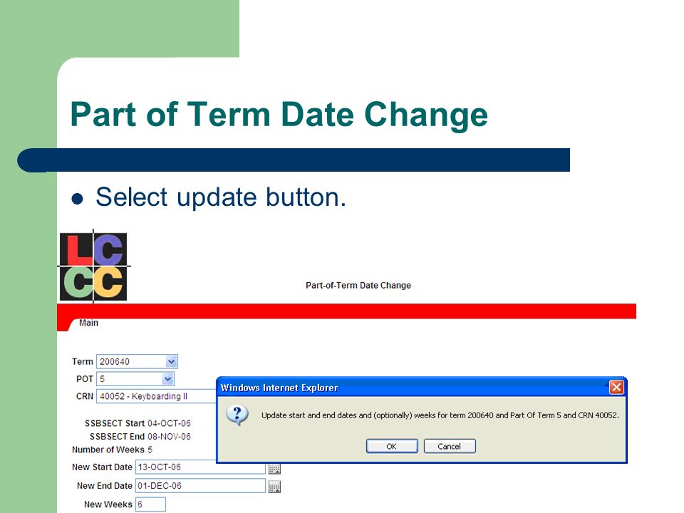 Part of Term Date Change Select update button.