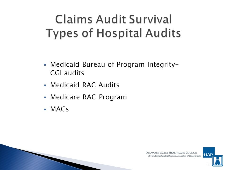 Medicaid Bureau of Program Integrity- CGI audits Medicaid RAC Audits Medicare RAC Program MACs 3