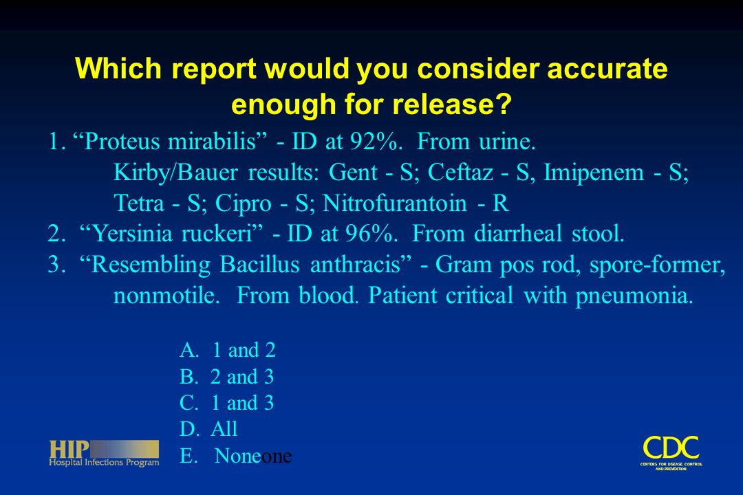 CENTERS FOR DISEASE CONTROL AND PREVENTION Which report would you consider accurate enough for release.