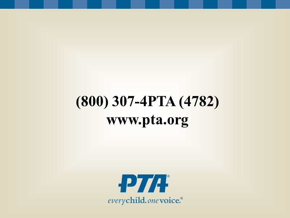 The No Child Left Behind Act and Title 1 Schools What Parents Should Know and Do (800) 307-4PTA (4782) www.pta.org
