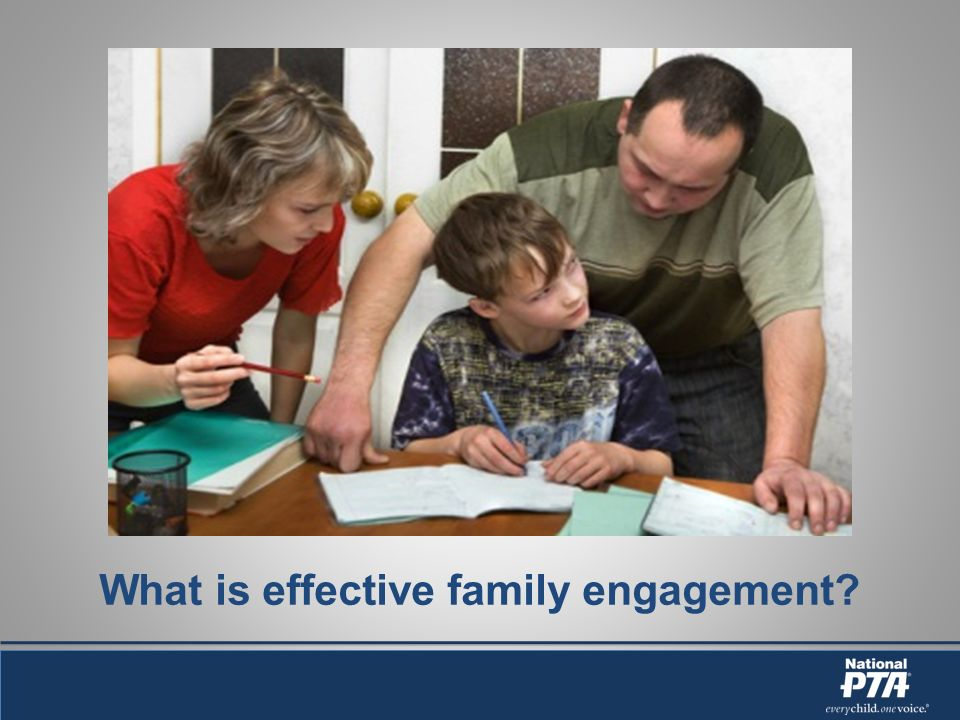 What is effective family engagement