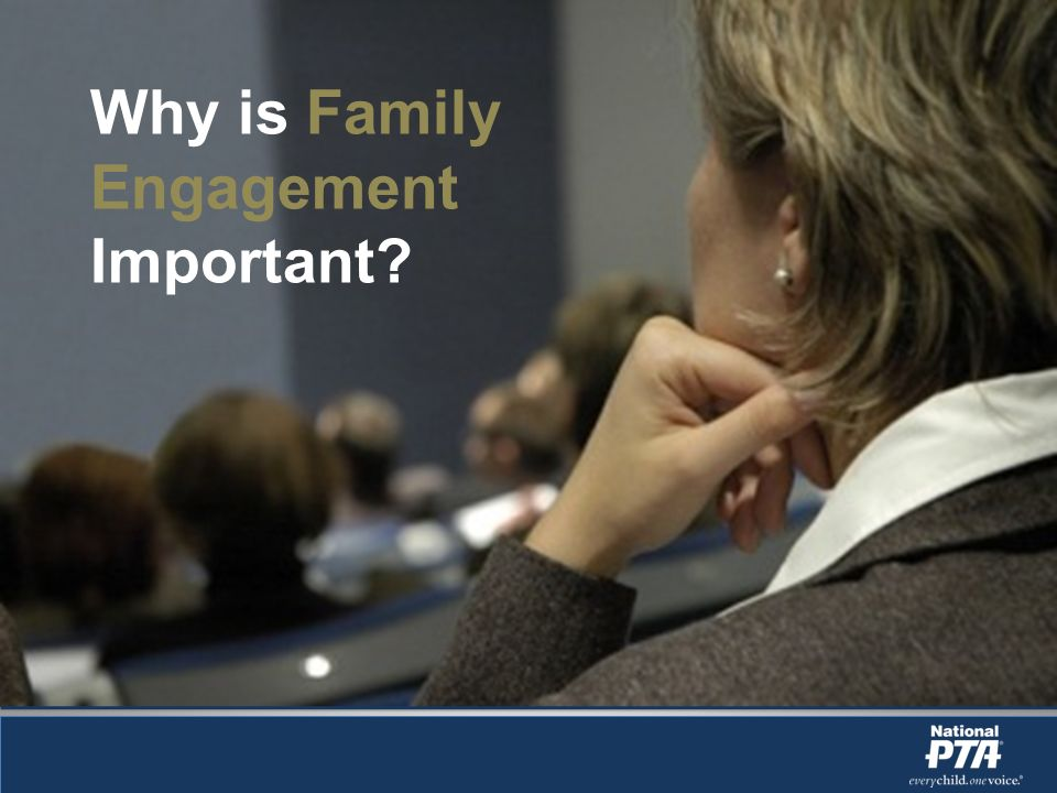 Why is Family Engagement Important