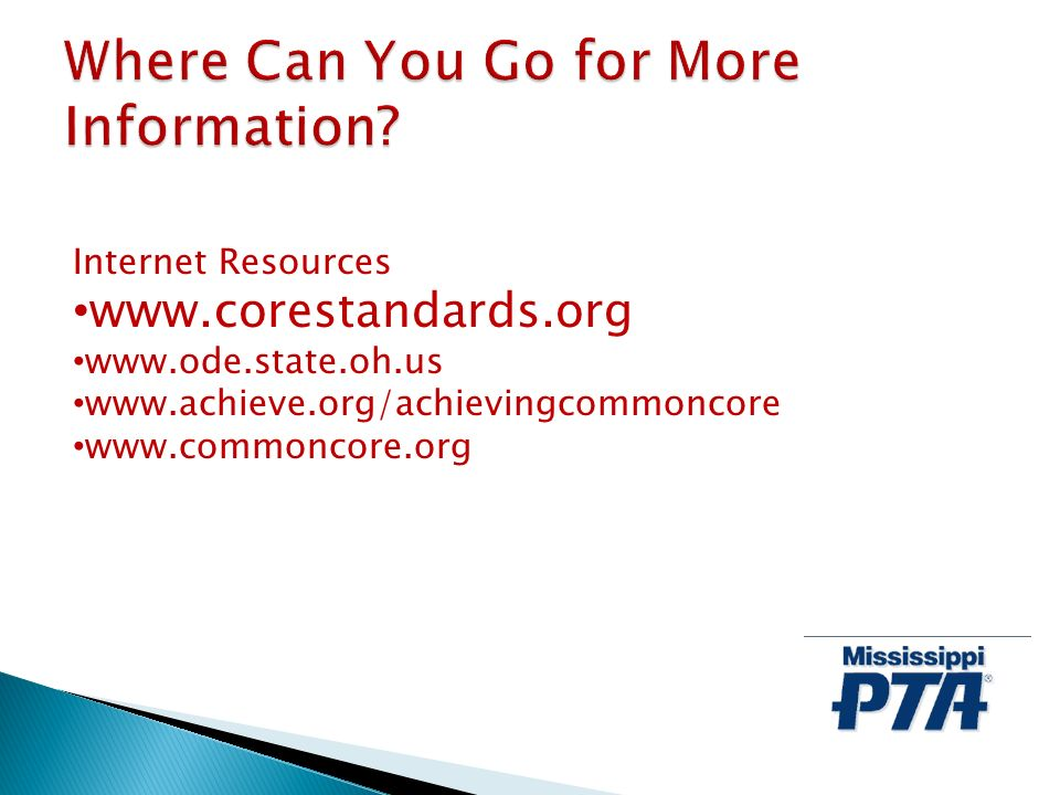 Internet Resources www.corestandards.org www.ode.state.oh.us www.achieve.org/achievingcommoncore www.commoncore.org