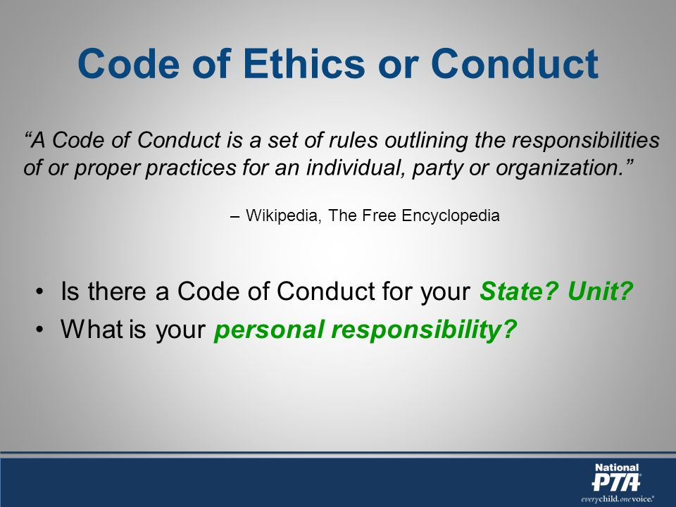 Code of Ethics or Conduct Is there a Code of Conduct for your State.
