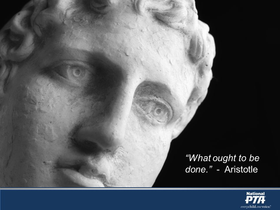 What ought to be done. - Aristotle