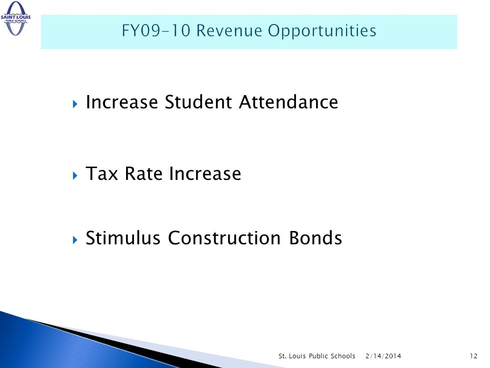 Increase Student Attendance Tax Rate Increase Stimulus Construction Bonds 2/14/2014St.