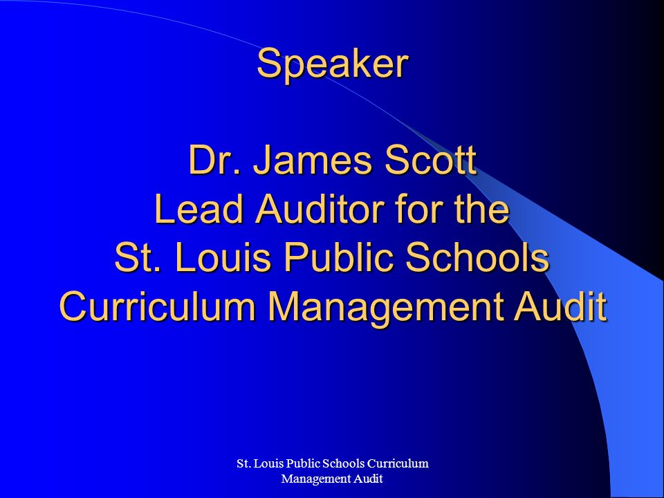 St. Louis Public Schools Curriculum Management Audit Speaker Dr.