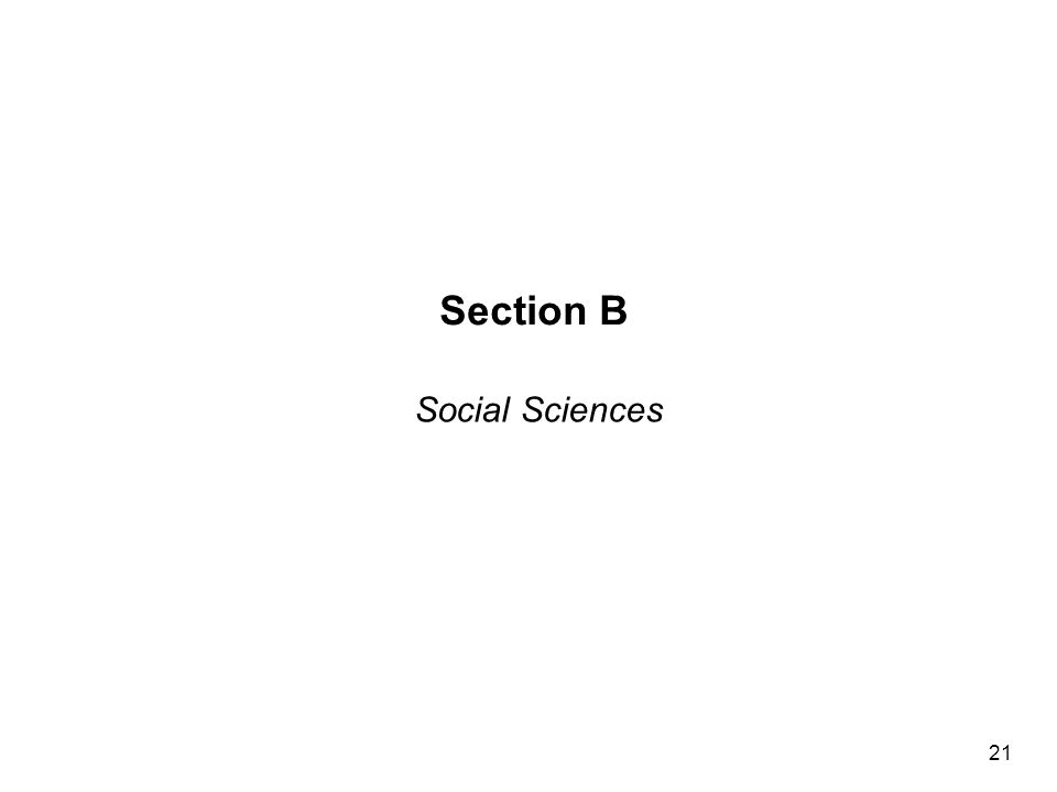 Section B Social Sciences 21