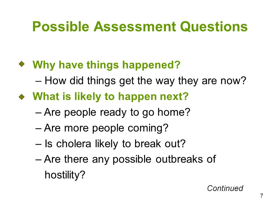 7 Possible Assessment Questions Why have things happened.