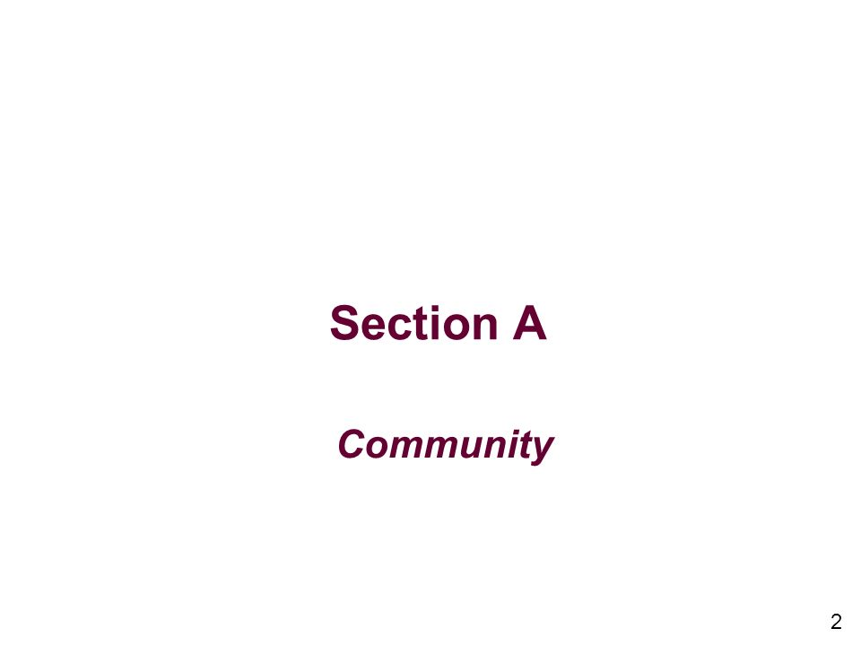 2 Section A Community