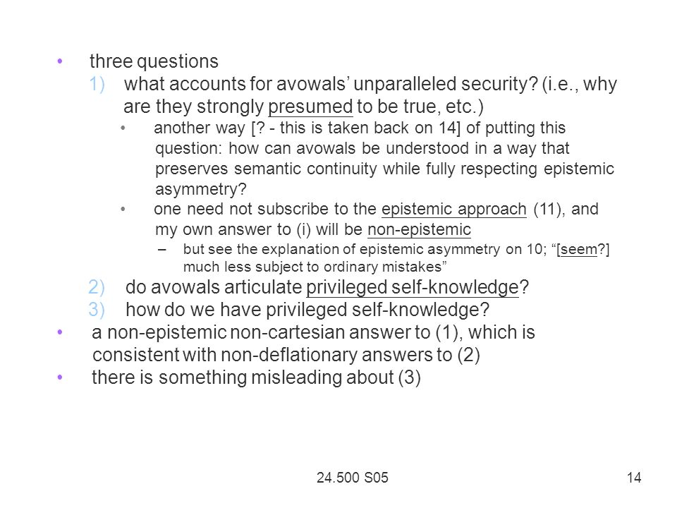 24.500 S05 14 three questions 1)what accounts for avowals unparalleled security.