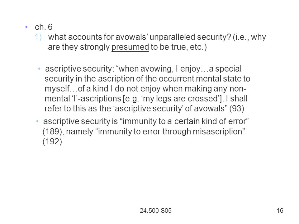 24.500 S05 16 ch. 6 1) what accounts for avowals unparalleled security.