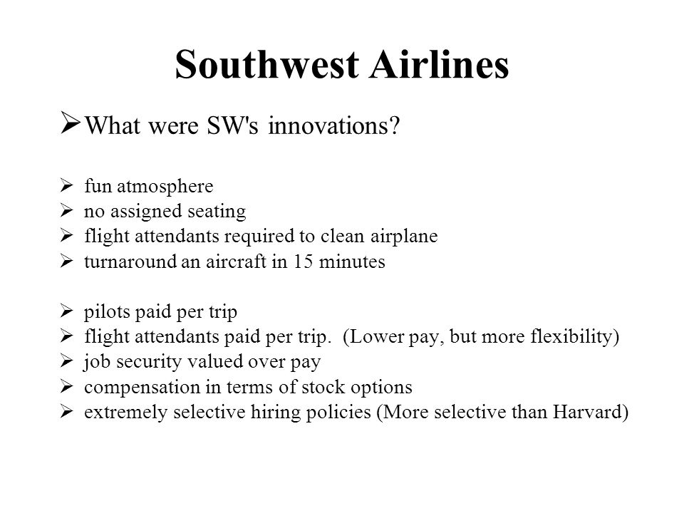Southwest Airlines What were SW s innovations.