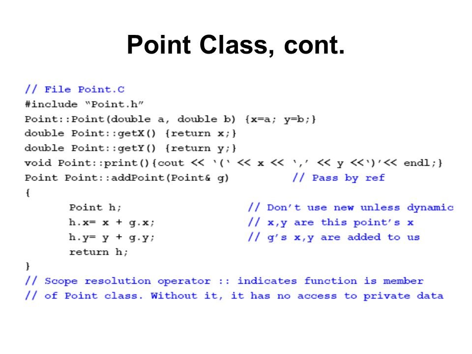 Point Class, cont.