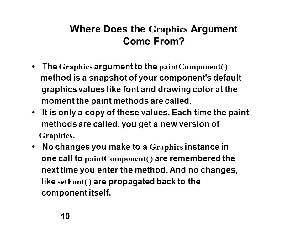 10 Where Does the Graphics Argument Come From.