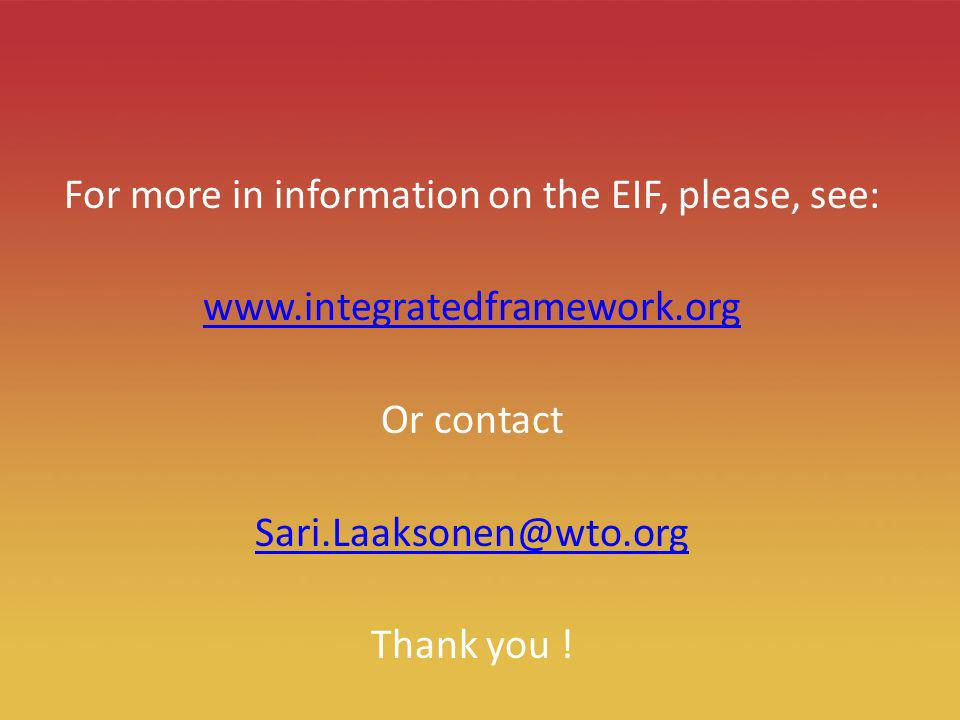 20 For more in information on the EIF, please, see:   Or contact Thank you !