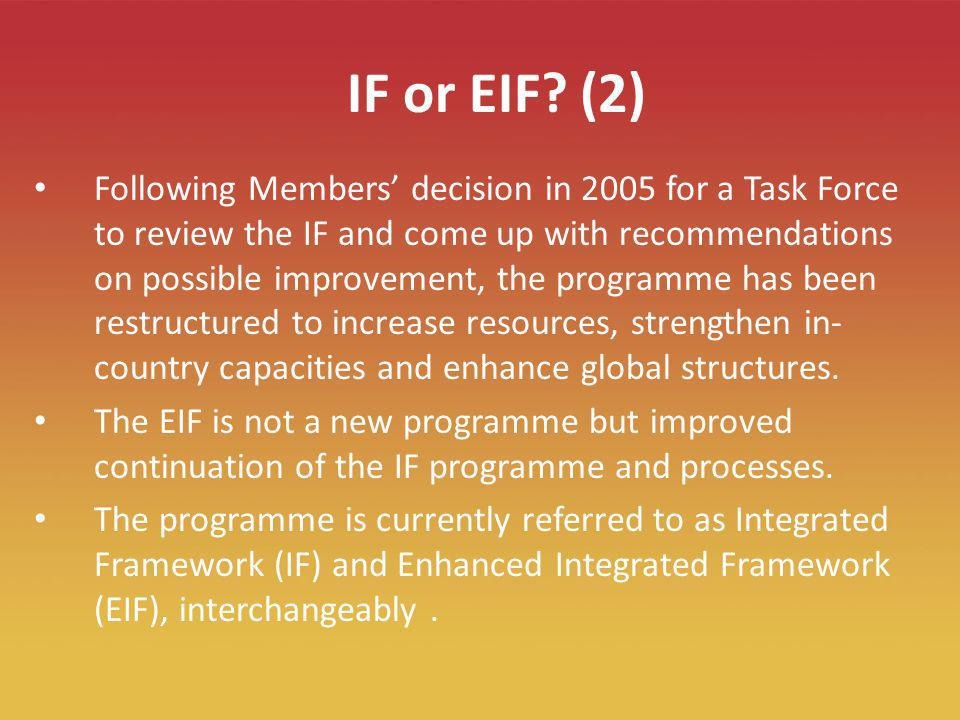 5 IF or EIF.