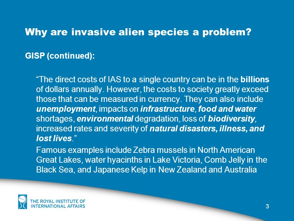 3 Why are invasive alien species a problem.