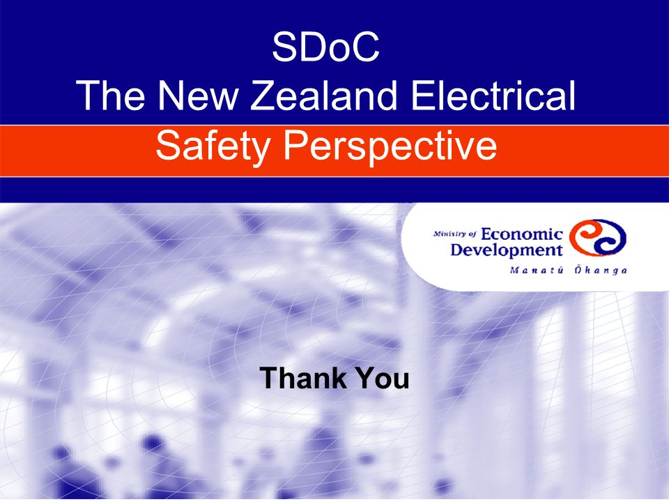 SDoC The New Zealand Electrical Safety Perspective Thank You