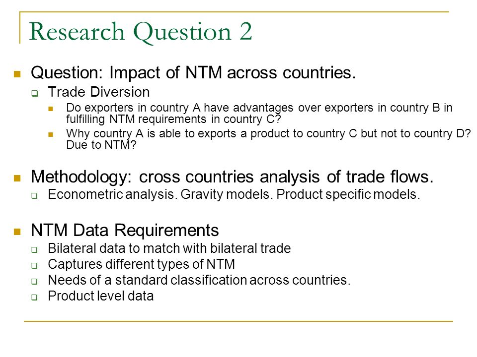 Research Question 2 Question: Impact of NTM across countries.