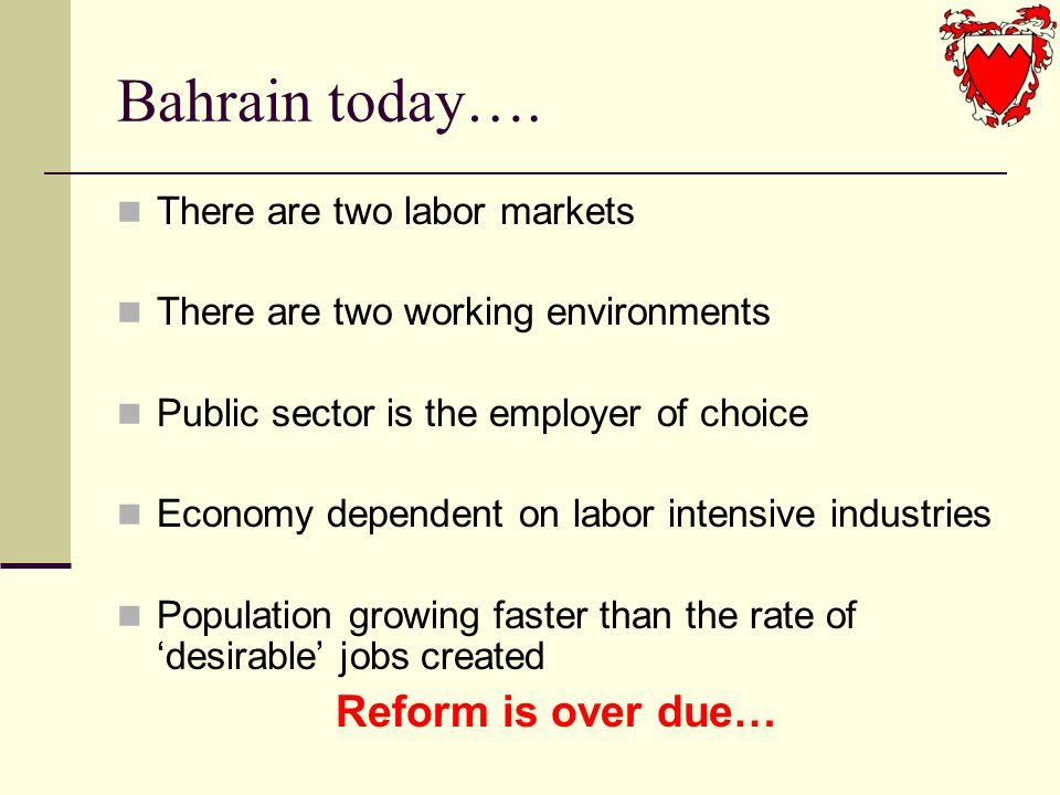 Ground-Breaking Reform Bahrains endeavors to reform the