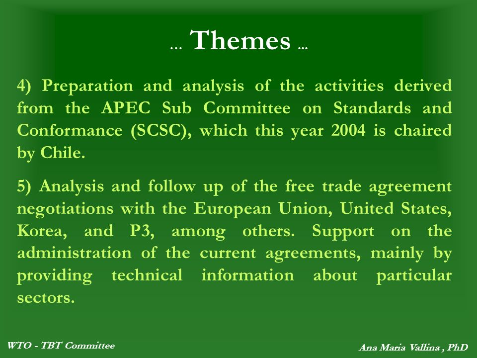 WTO - TBT Committee Ana Maria Vallina, PhD … Themes...