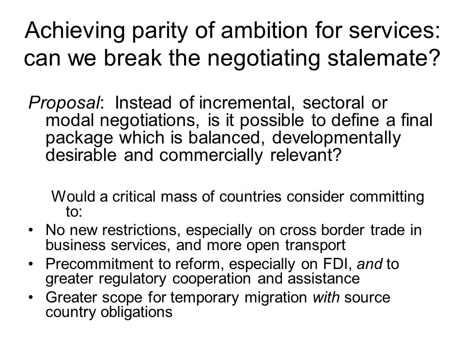 Achieving parity of ambition for services: can we break the negotiating stalemate.