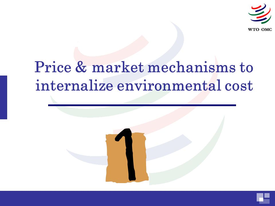 Price & market mechanisms to internalize environmental cost