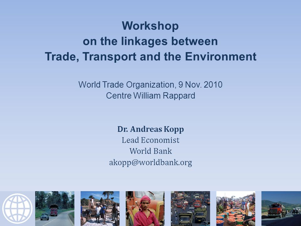 Workshop on the linkages between Trade, Transport and the Environment World Trade Organization, 9 Nov.