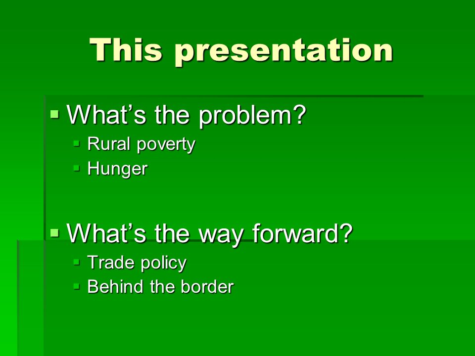 This presentation Whats the problem. Whats the problem.