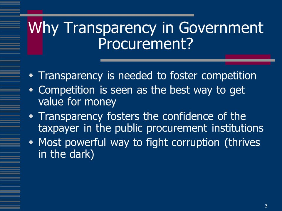 3 Why Transparency in Government Procurement.