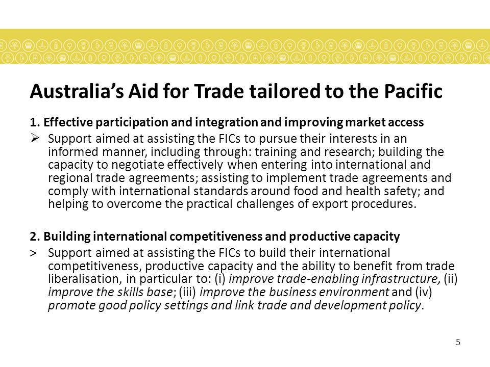 5 Australias Aid for Trade tailored to the Pacific 1.