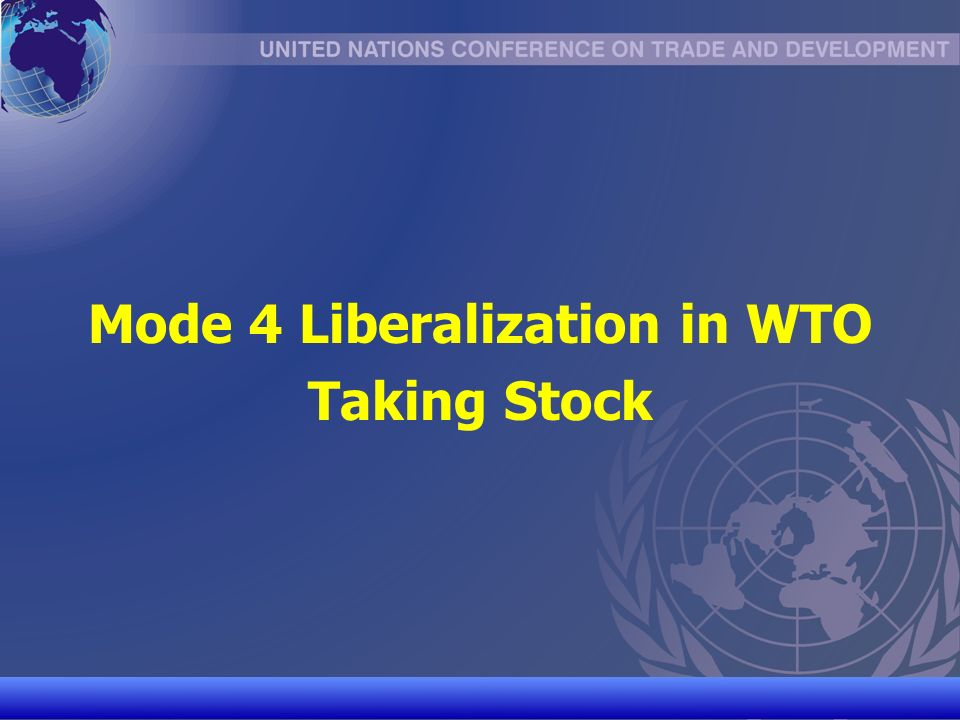 UNCTAD/CD-TFT 20 Mode 4 Liberalization in WTO Taking Stock