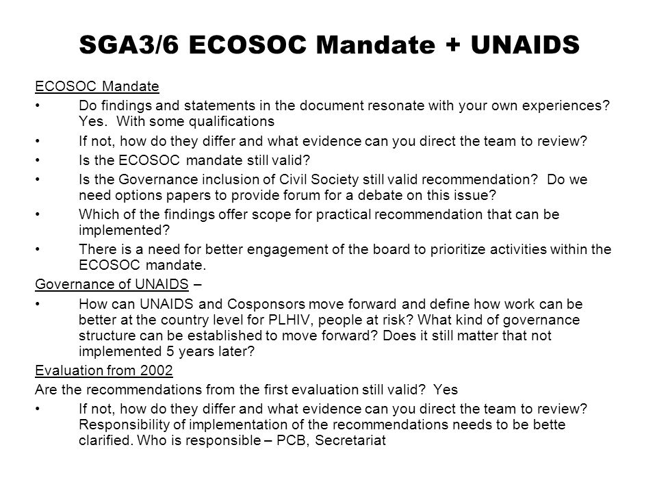 SGA3/6 ECOSOC Mandate + UNAIDS ECOSOC Mandate Do findings and statements in the document resonate with your own experiences.