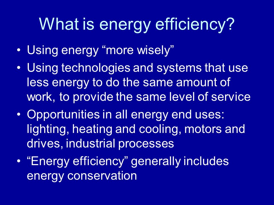 What is energy efficiency.
