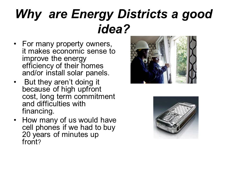 Why are Energy Districts a good idea.
