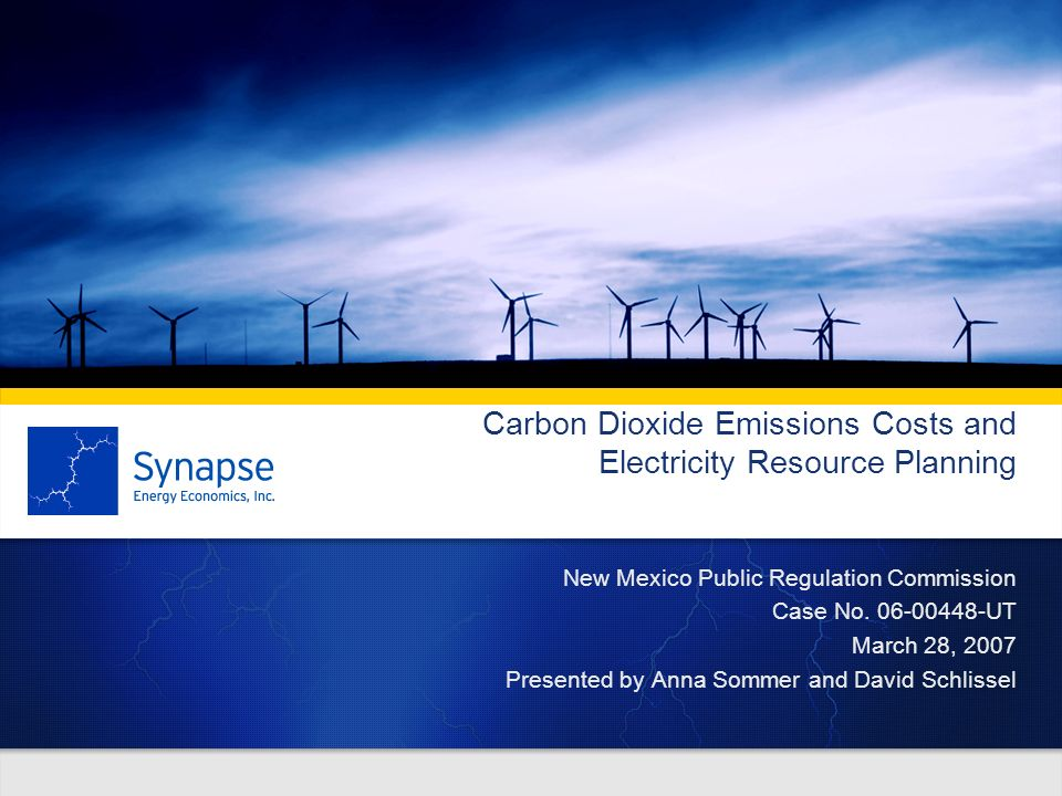 Carbon Dioxide Emissions Costs and Electricity Resource Planning New Mexico Public Regulation Commission Case No.