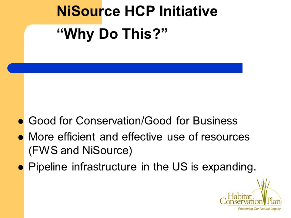 NiSource HCP Initiative Why Do This.