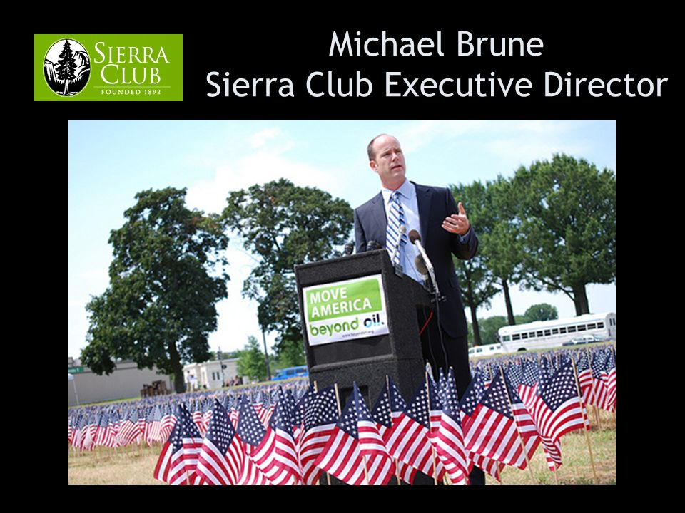 Michael Brune Sierra Club Executive Director