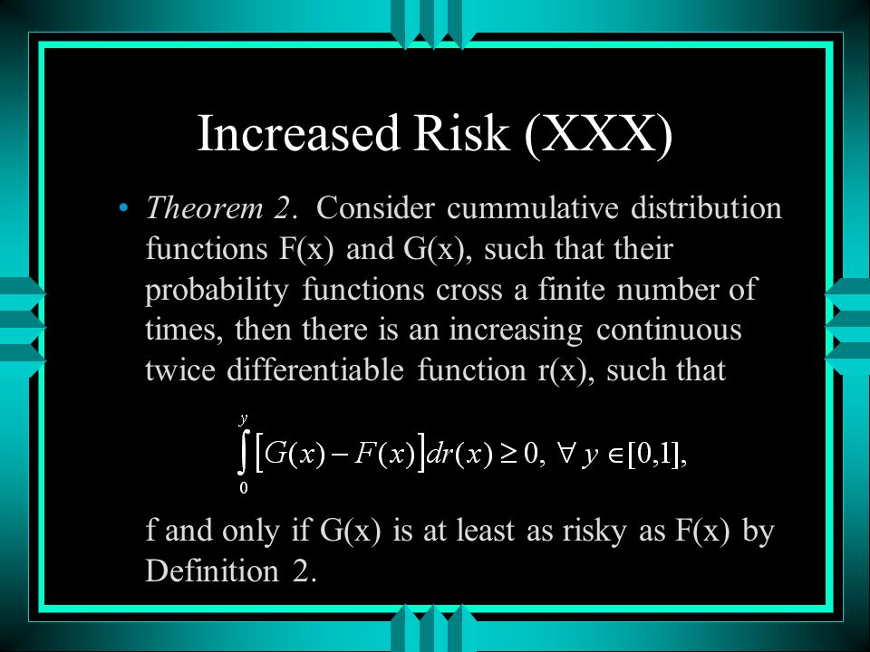 Increased Risk (XXX) Theorem 2.