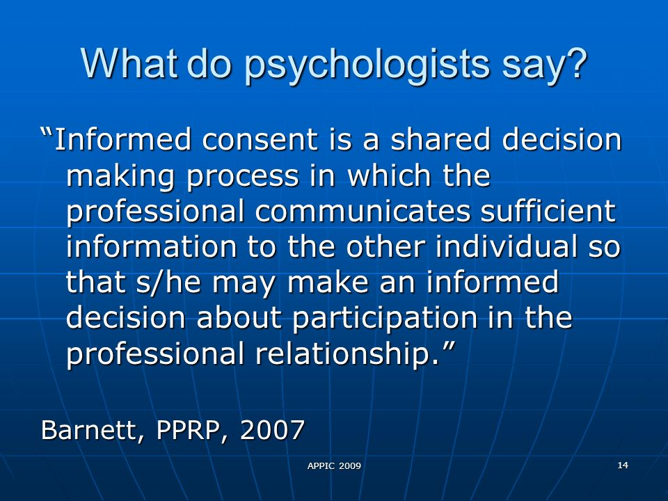 What do psychologists say.